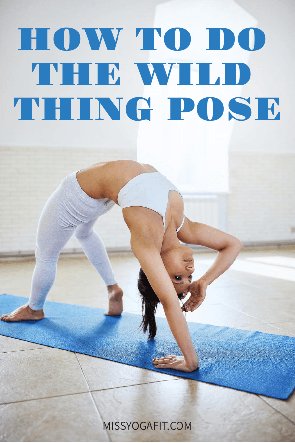 how to practice the wild thing asana